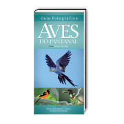 Guia Fotográfico do Pantanal Aves e Fotos Editora por Edson Endrigo