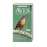 Guia de Campo Aves da Grande São Paulo Aves e Fotos Editora por Edson Endrigo