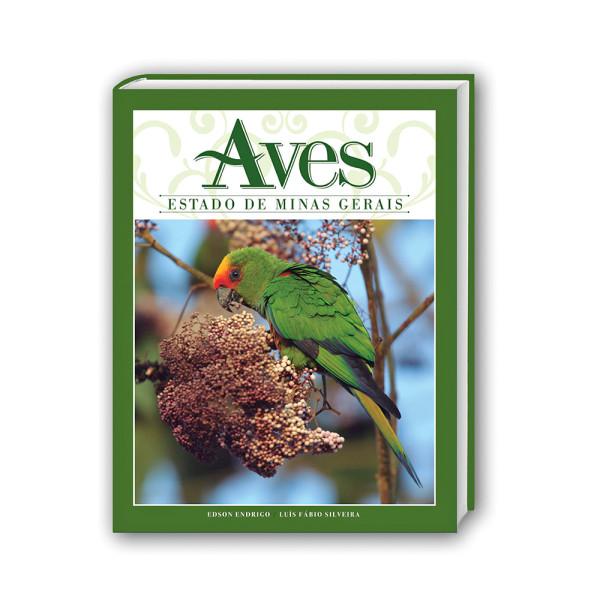 Livro Aves Estado de Minas Gerais Aves Volume 3 Coleção Aves dos Estados Brasileiros e Fotos Editora por Edson Endrigo