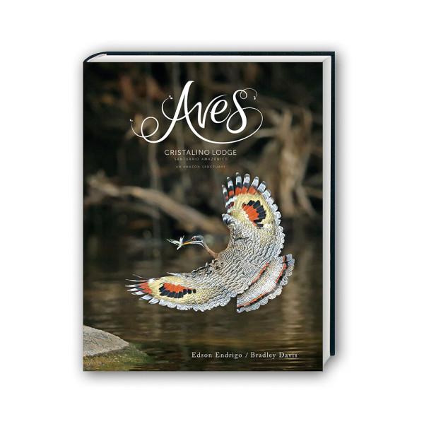Livro Aves do Cristalino Lodge Aves e Fotos Editora por Edson Endrigo