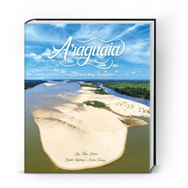 ARAGUAIA: Do Cerrado à Amazônia Edson Endrigo